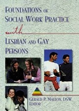 Foundations of Social Work Practice with Lesbian and Gay Per | Gerald P Mallon |