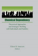Chemical Dependency | Eileen B Isaacson |
