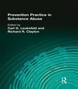 Prevention Practice in Substance Abuse | Carl G. Leukefeld |
