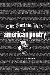 The Outlaw Bible of American Poetry |  |