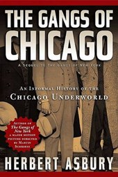 The Gangs of Chicago | Herbert Asbury |
