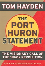 The Port Huron Statement | Tom Hayden |