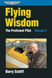 Flying Wisdom | Barry Schiff |
