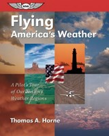 Flying America's Weather | Thomas A. Horne |