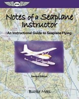 Notes Of A Seaplane Instructor | Burke Mees |
