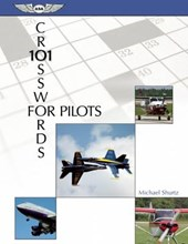 101 Crosswords for Pilots | Michael Shurtz |