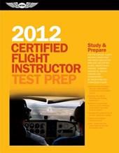 Certified Flight Instructor Test Prep [With Workbook]