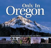 Only in Oregon | Christine Barnes |