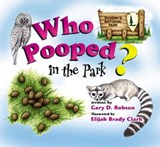 Who Pooped in the Park? Yosemite National Park | Gary D. Robson |