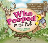 Who Pooped in the Park? Shenandoah National Park | Gary D. Robson |