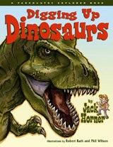 Digging Up Dinosaurs | Jack Horner |