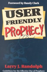 User Friendly Prophecy | Larry Randolph |