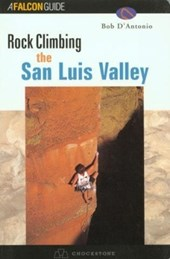 Rock Climbing the San Luis Valley