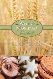 Wheat Montana Cookbook