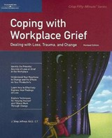 Coping With Workplace Grief | J. Shep Jeffreys |