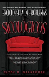 Enciclopedia de problemas psicológicos / Encyclopedia of Psychological Problems | Clyde M. Narramore |