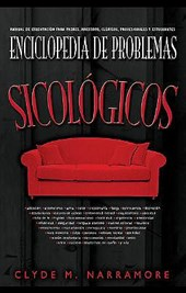 Enciclopedia de problemas psicológicos / Encyclopedia of Psychological Problems