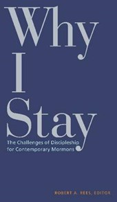 Why I Stay | Robert A. Rees |