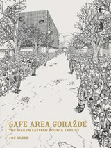 Safe Area Gorazde | Joe Sacco |