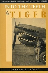 Into the Teeth of the Tiger | Donald S. Lopez |