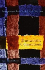 Trustworthy Connections | Anne Winchell Silver |