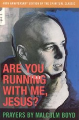 Are You Running With Me, Jesus? | Malcolm Boyd |