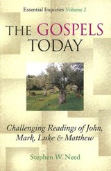 The Gospels Today | Stephen W. Need |