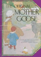 The Original Mother Goose | Blanche Fisher Wright |