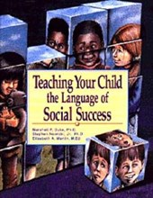 Teaching Your Child the Language of Social Success | Duke, Marshall P. ; Nowicki, Stephen ; Martin, Elisabeth A. |