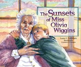 Sunsets of Miss Olivia Wiggins, the | Lester L. Laminack |