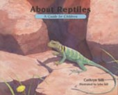 About Reptiles | Cathryn P. Sill |