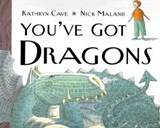 You've Got Dragons | Kathryn Cave |