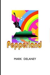 Pepperland | Mark Delaney |