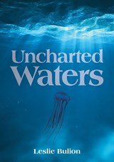 Uncharted Waters | Leslie Bulion |