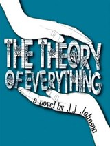 The Theory of Everything | Jj Johnson |