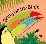 Bring on the Birds | Susan Stockdale |