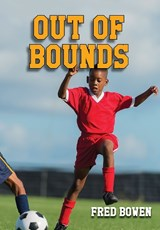Out of Bounds | Fred Bowen |