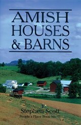 Amish Houses & Barns | Stephen Scott |