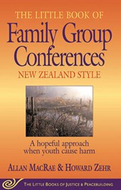 The Little Book of Family Group Conferences | Macrae, Allan; Zehr, Howard |