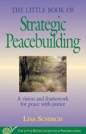 The Little Book of Strategic Peacebuilding