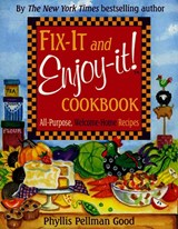 Fix-It and Enjoy-It! Cookbook | Phyllis Good |