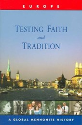 Testing Faith and Tradition | John Lapp |