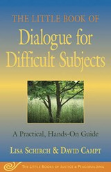 The Little Book of Dialogue for Difficult Subjects | Lisa Schirch |