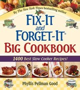 Fix-It and Forget-It Big Cookbook | Phyllis Good |