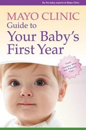 Mayo Clinic Guide to Your Baby's First Year |  |