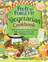 Fix-It and Forget-It Vegetarian Cookbook | Phyllis Pellman Good |