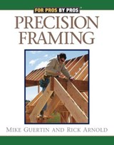 Precision Framing | Rick Arnold |