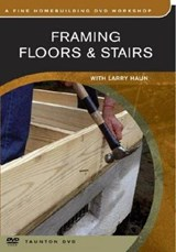 Framing Floors & Stairs | Larry Haun |