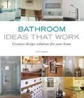Bathroom Ideas That Work
