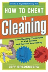 How to Cheat at Cleaning | Jeff Bredenberg |